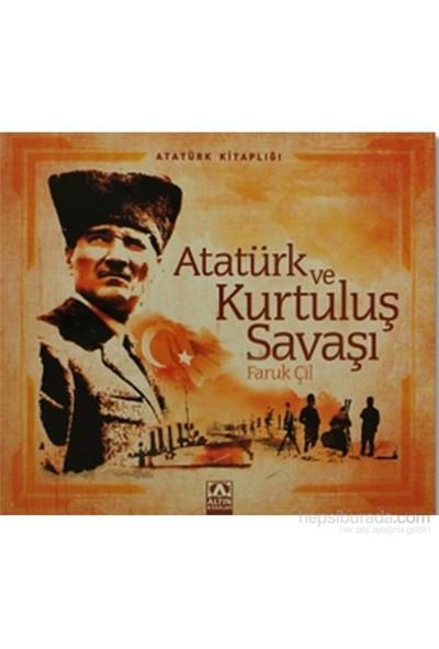 Atatürk Ve Kurtuluş Savaşı-Faruk Çil