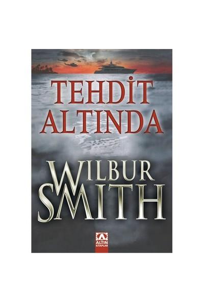 Tehdit Altında - Wilbur Smith