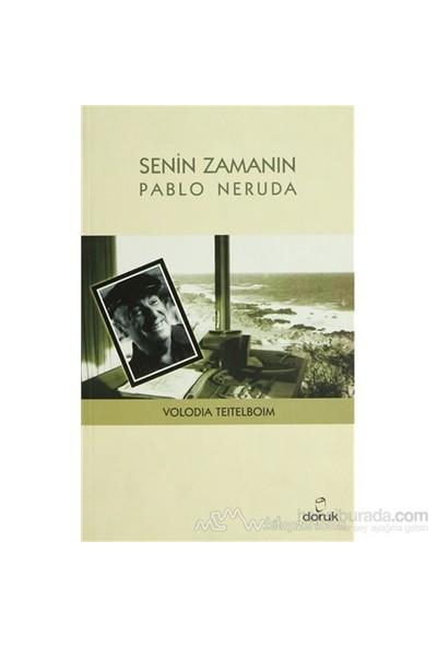 Senin Zamanın Pablo Neruda-Volodia Teitelboim