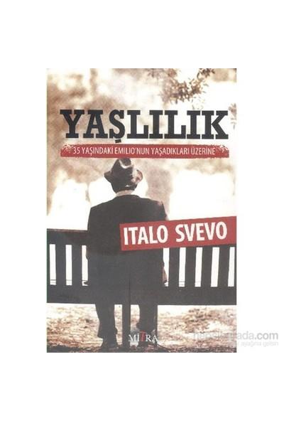 Yaşlılık-Italo Svevo