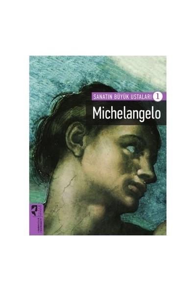 Sanatın Büyük Ustaları 1: Michelangelo-Terry Barrell