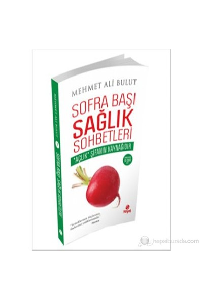 """Sofra Başı Sağlık Sohbetleri - (""""Açlık"""" Şifanın Kaynağıdır) - Mehmet Ali Bulut"""