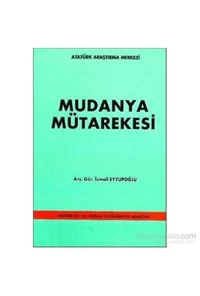 Mudanya Mütarekesi-İsmail Eyyupoğlu