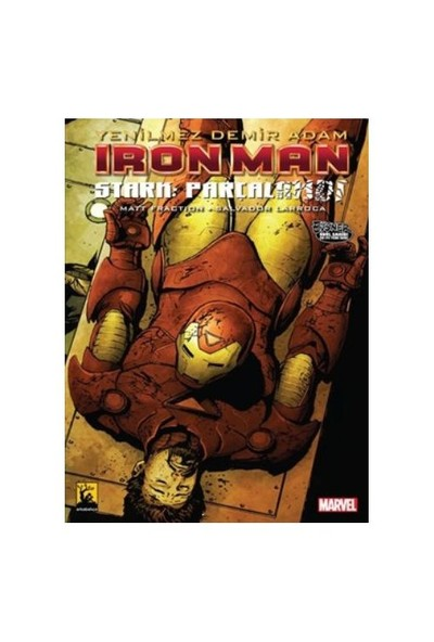 İron Man: Demir Adam Cilt 4 Stark Parçalandı-Matt Fraction