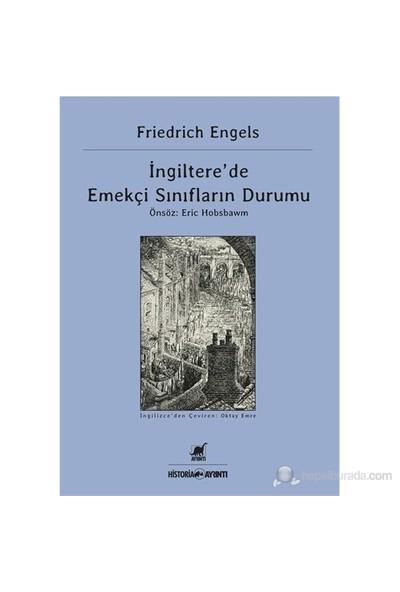 İngiltere'De Emekçi Sınıfların Durumu-Friedrich Engels
