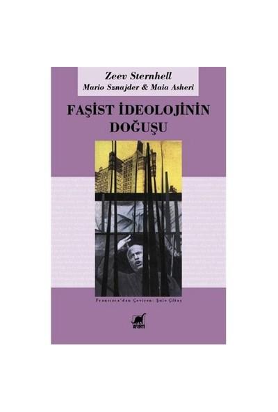 Faşist İdeolojinin Doğuşu-Zeev Sternhell