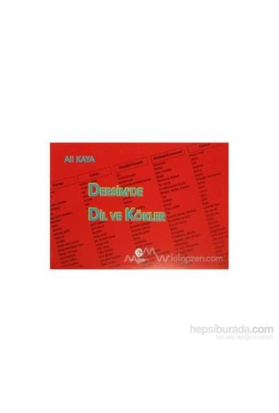 Dersim'De Dil Ve Kökler-Ali Kaya