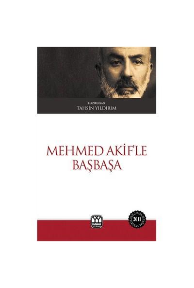 Mehmed Akif'Le Başbaşa-Kolektif
