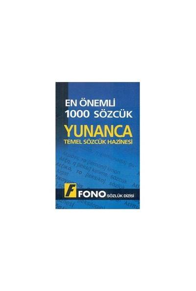 Fono En Önemli 1000 Sözcük - Yunanca Temel Sözcük Hazinesi