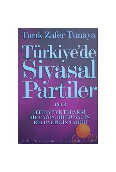 TÜRKİYE'DE SİYASAL PARTİLER - 3