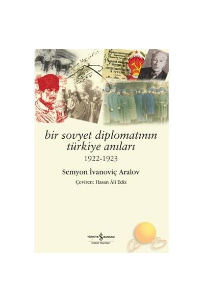 Bir Sovyet Diplomatının Türkiye Anıları (1922 - 1923)