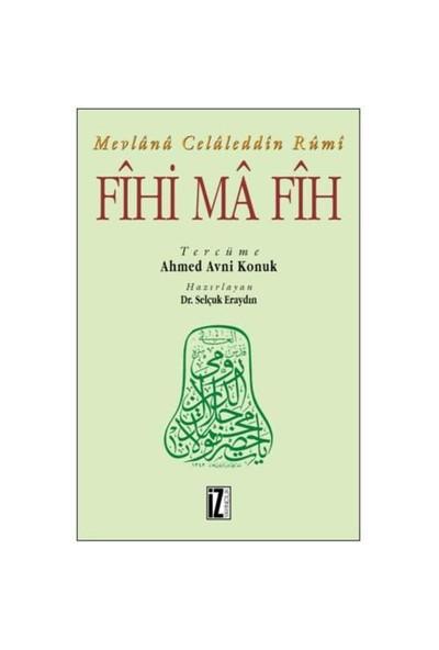 Fihi Ma Fih - Mevlana Celaleddin Rumi