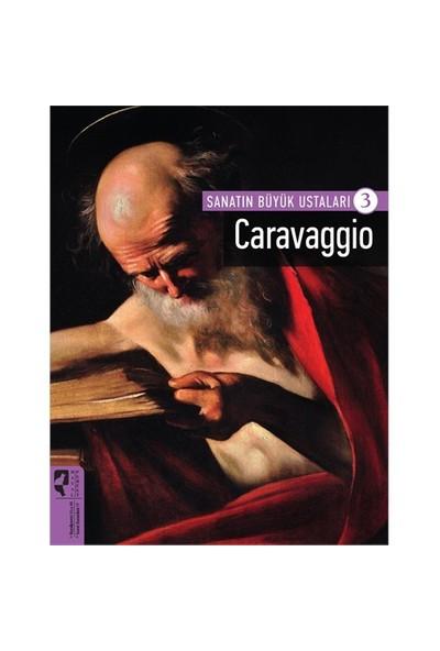 Sanatın Büyük Ustaları 3: Caravaggio-Kolektif