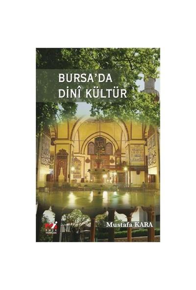 Bursa'da Dinî Kültür