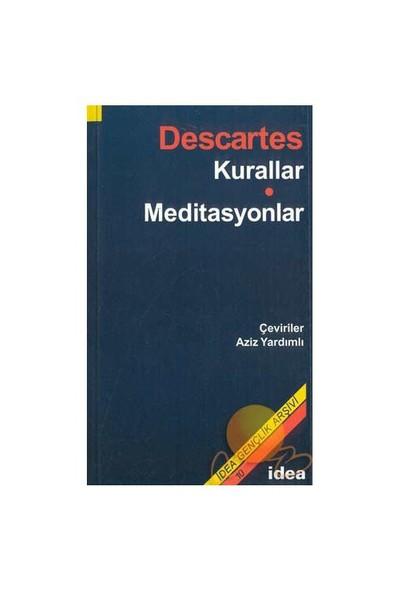 Kurallar - Meditasyonlar-Rene Descartes