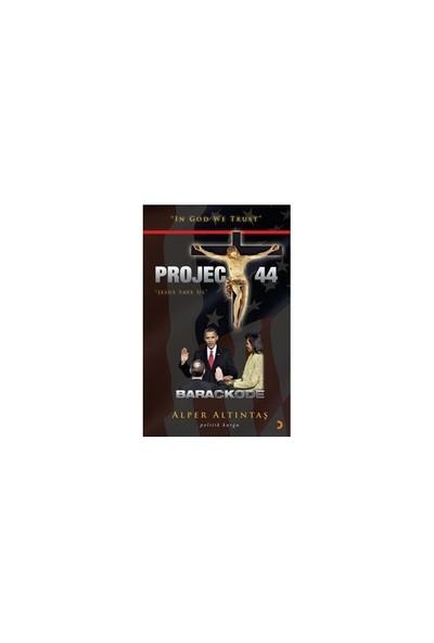 Project 44 / Barackode-Alper Altıntaş