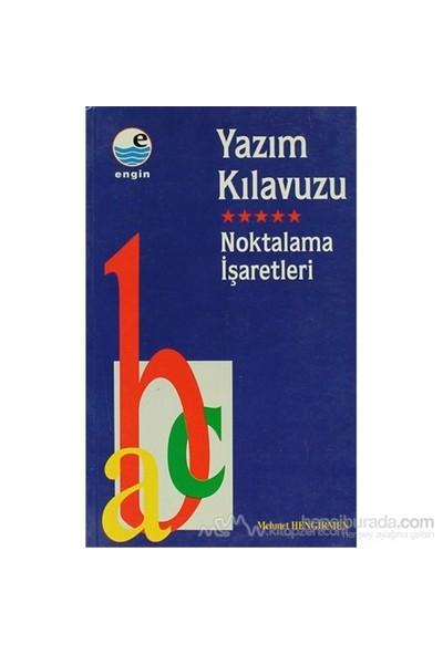 Yazım Kılavuzu - Noktalama İşaretleri-Mehmet Hengirmen