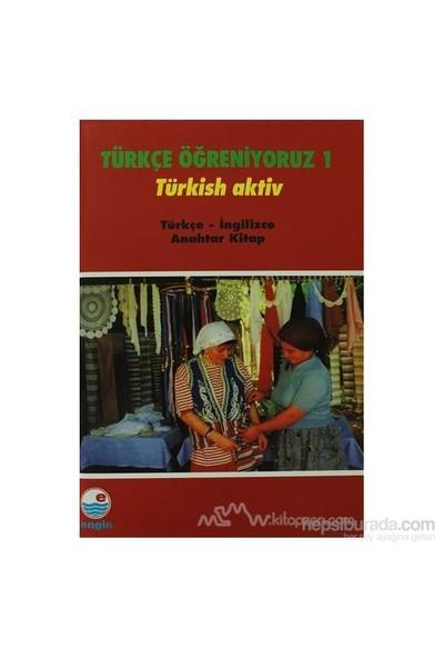 Türkçe Öğreniyoruz 1 - Türkisch Aktiv-Necdet Adabağ