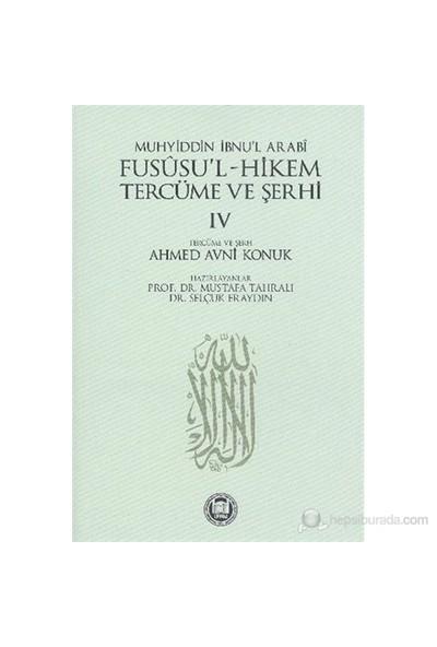 Fususul Hikem Tercüme ve Şerhi 4 - Muhyiddin İbn Arabi