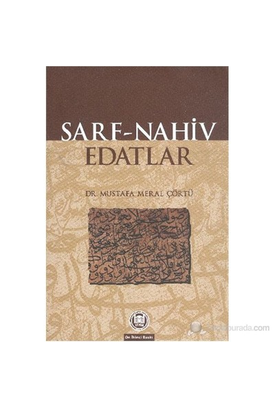 Sarf Nahiv Edatlar - Mustafa Meral Çörtü