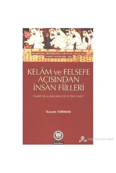 Kelam Ve Felsefe Açısından İnsan Fiilleri-Kasım Turhan