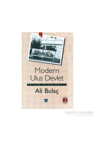 Modern Ulus Devlet Bütün Eserleri 1-Ali Bulaç