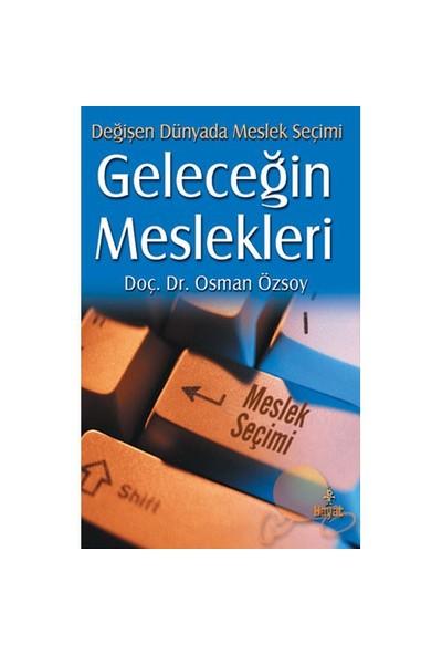 Geleceğin Meslekleri-Osman Özsoy