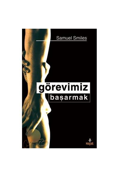 Görevimiz Başarmak-Samuel Smiles