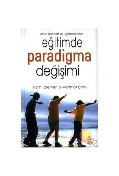 Eğitimde Paradigma Değişimi-Fatih Töremen