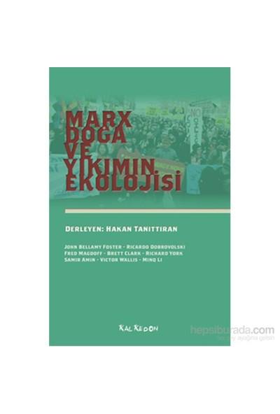 Marx, Doğa Ve Yıkımın Ekolojisi-Minq Li