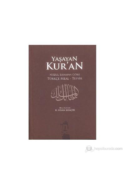 Yaşayan Kur'an (Şamua) - Recep İhsan Eliaçık