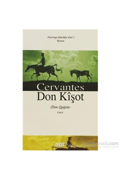 Don Kişot Cilt: 2-Miguel De Cervantes Saavedra