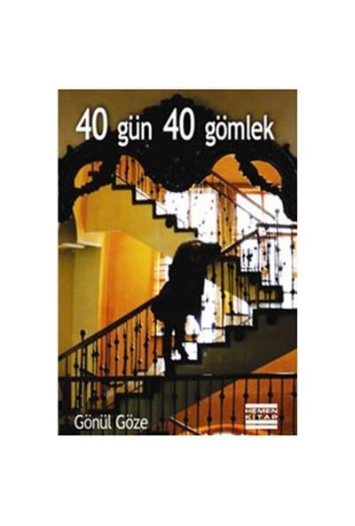 40 Gün 40 Gömlek