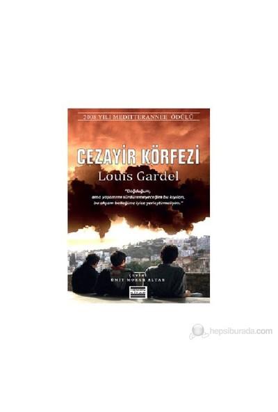 Cezayir Körfezi-Louis Gardel