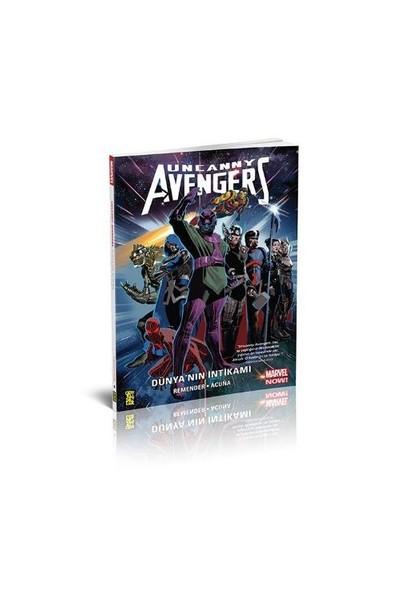 Uncanny Avengers 3 Dünyanın İntikamı 4. Cilt-Rick Remender