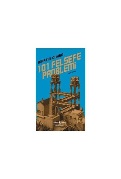 101 Felsefe Problemi-Martin Cohen