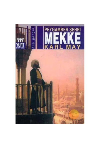 Peygamber Şehri Mekke