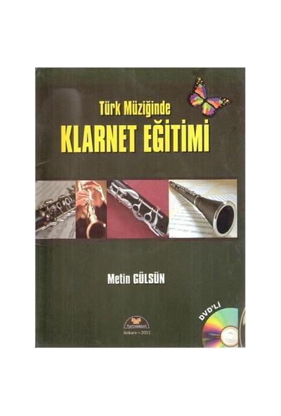 Türk Müziğinde Klarnet Eğitimi DVD'li - Metin Gülsün