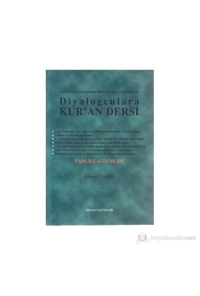 Diyalogculara Kur'an Dersi Türk'ü Hristiyanlaştırma İslam'ı Tasfiye Taşeronlarına