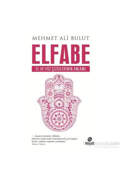Elfabe - El ve Yüz Çizgilerinin Anlamı - Mehmet Ali Bulut