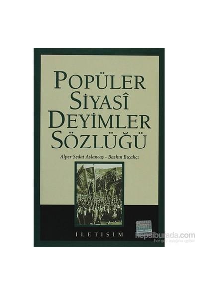 Popüler Siyasi Deyimler Sözlüğü-Alper Sedat Aslandaş
