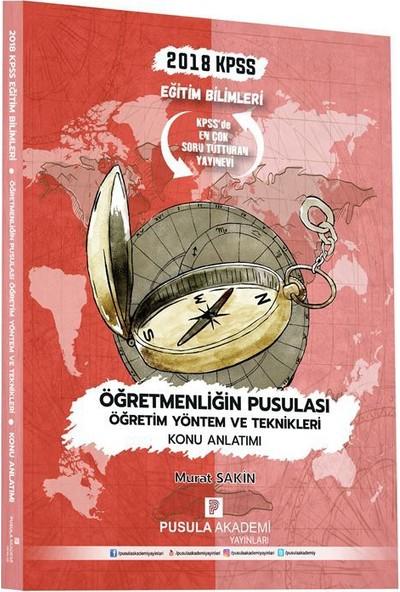 Pusula Akademi Yayınları Kpss Öğretmenliğin Pusulası Öğretim Yöntem Ve Teknikleri Konu Anlatımı 2018