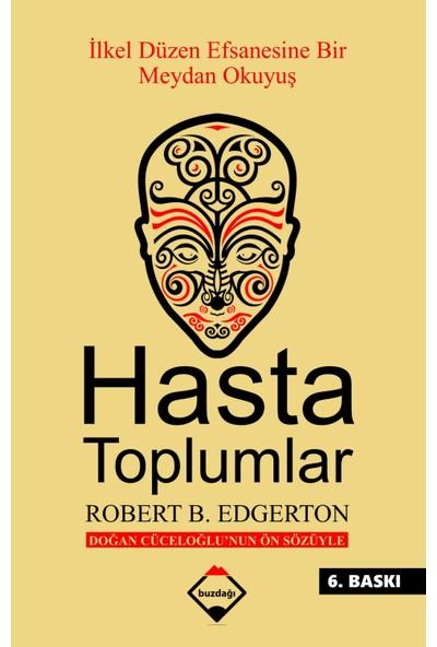 Hasta Toplumlar - Robert B. Edgerton