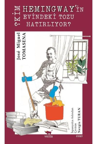 Kim Hemingway'in Evindeki Tozu Hatırlıyor