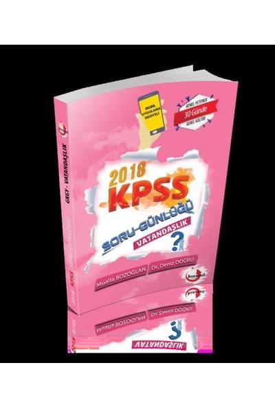2018 Kpss Soru Günlüğü-Vatandaşlık