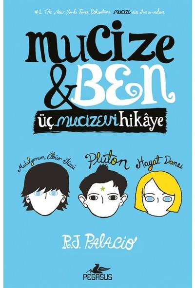 Mucize Ve Ben (Ciltli) - R. J. Palacio