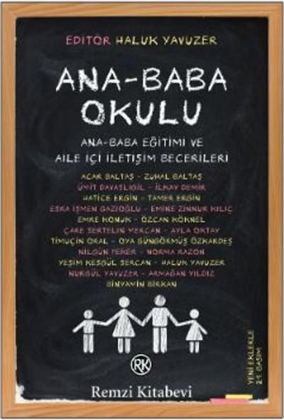 Ana-Baba Okulu:Ana Baba Eğitimi Ve Aile İçi İletişim Becerileri