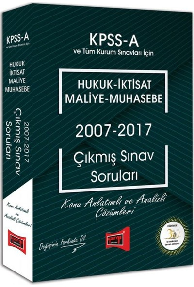 Yargı Yayınevi KPSS A Grubu Hukuk - İktisat - Maliye - Muhasebe 2007 - 2017 Çıkmış Sınav Soruları
