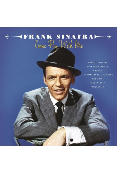 Frank Sinatra - Come Fly With Me (180Gr) 2 Lp Set