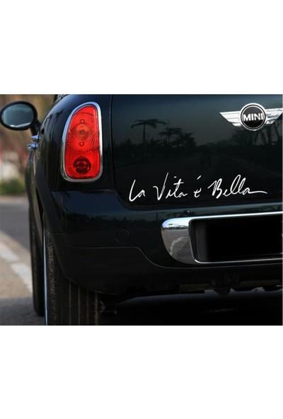 Hayat Güzeldir, La vita e Bella - Oto Sticker 50x10 cm Beyaz
